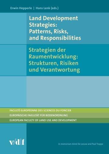 Land Development Strategies: Patterns, Risks, and Responsabilities