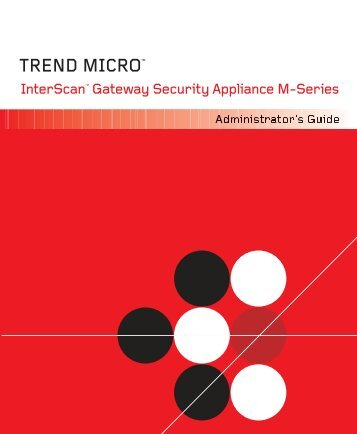 Trend Micro InterScan Gateway Security Appliance M-Series ...
