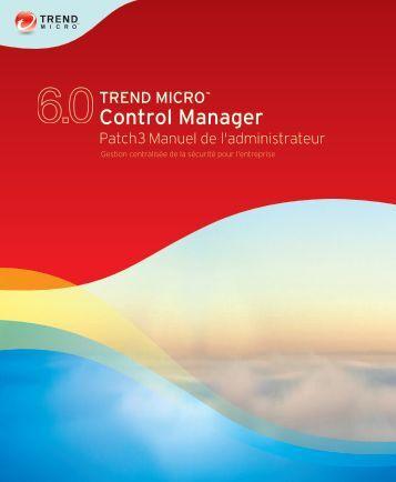 Manuel de l'administrateur - Trend Micro? Online Help