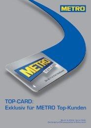 Top-Card: Exklusiv für Metro Top-Kunden