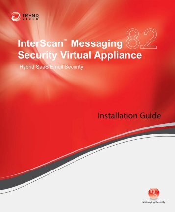 InterScan Messaging Security Virtual Appliance 8.2 Installation Guide