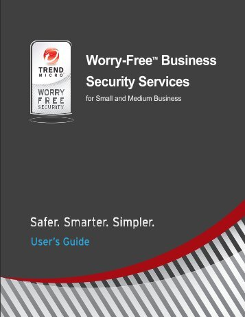Trend Micro? Worry-Free? Business Security Services User's Guide