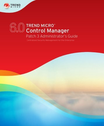 Control Manager Documentation - Trend Micro? Online Help