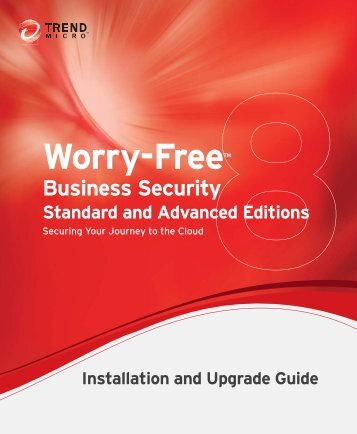 Trend Micro Worry-Free Business Security 8.0 Installation and ...