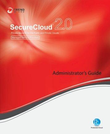 SecureCloud Documentation - Trend Micro? Online Help