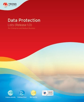Trend Micro Data Protection Lists 1.0 - Trend Micro? Online Help