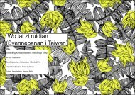 Wo lai zi ruidian (Svennebanan i Taiwan) - BADA - Högskolan i Borås