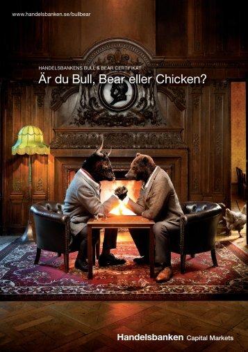 Är du Bull, Bear eller Chicken? - Handelsbanken
