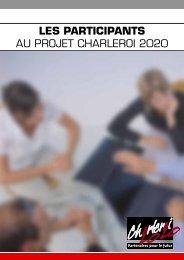 LES PARTICIPANTS AU PROJET CHARLEROI 2020 - Horus