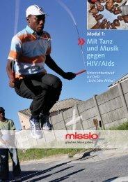 Mit Tanz und Musik gegen HIV/Aids