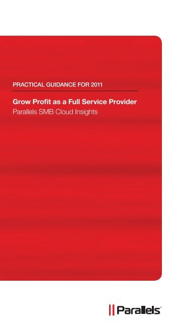 Grow Profit as a Full Service Provider Parallels SMB Cloud Insights