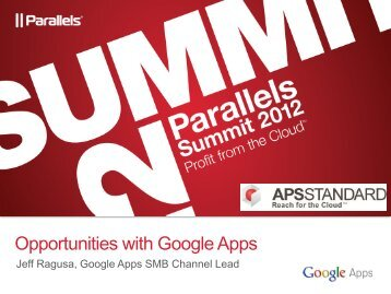 Opportunities with Google Apps - Parallels