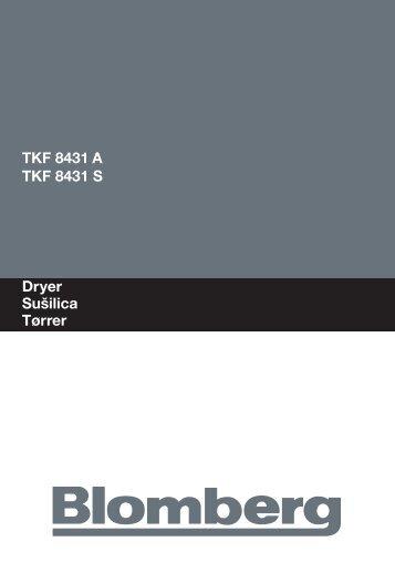 Dryer Sušilica Tørrer TKF 8431 A TKF 8431 S - Blomberg