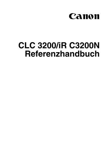 CLC 3200/iR C3200N Referenzhandbuch - Ajruli Kopiersysteme ...