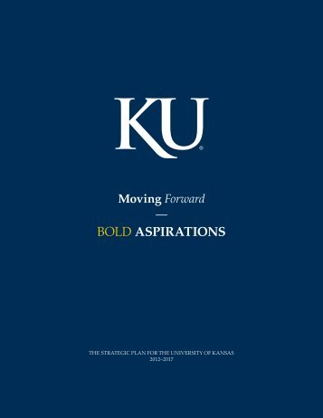 bOLd ASPIRATIONS - University of Kansas