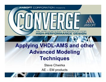 Applying VHDL-AMS and Other Advanced Modeling Techniques