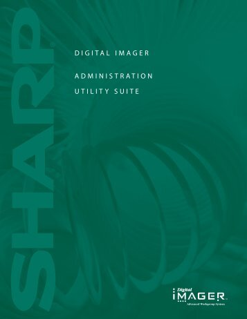 DIGITAL IMAGER ADMINISTRATION UTILITY SUITE