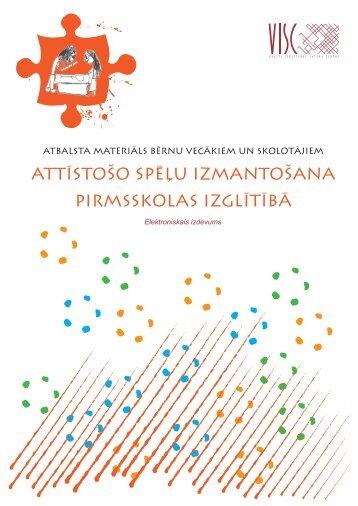 Attīstošo spēļu izmantošana pirmsskolas izglītībā - Valsts izglītības ...