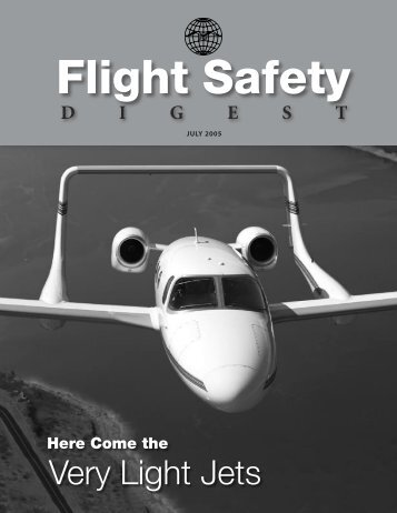 Here Come the Very Light Jets - Flight Safety Foundation