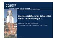 Energiespeicherung: Schlechtes Wetter - keine Energie?