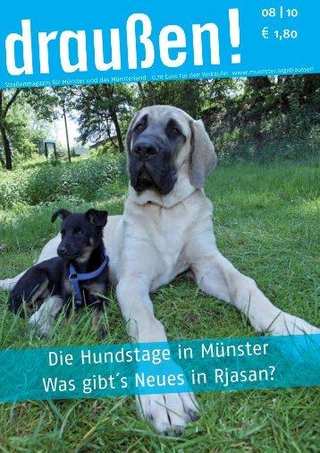 Die Hundstage in Münster Was gibt´s Neues in Rjasan? - Draußen