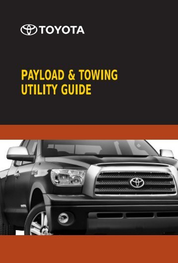 payload towing guide toyota canada rh yumpu com toyota towing chart toyota dinghy towing guide