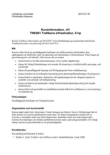 Kursinformation, vt1 TNK061 Trafikens infrastruktur, 6 hp - itslearning