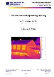 Tetthetskontroll ogtermografering av Linesøyaskole Utført 6.2.2010