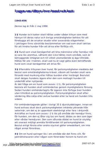 Denna lag är från 1 maj 1996 1 § Hundar och katter skall ... - iFokus
