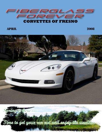CoF Newsletter April 2008 - Vette Car Club - Fresno