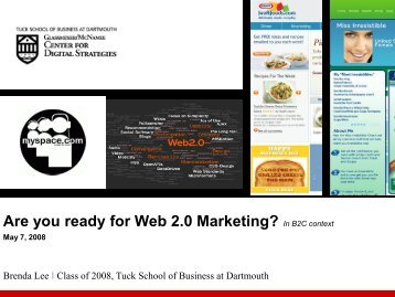 Are you ready for Web 2.0 Marketing? - Center for Digital Strategies