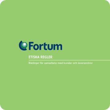 ETISKA REGLER - Fortum