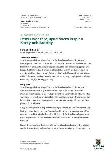 Tjänsteskrivelse Remissvar fördjupad översiktsplan Karby och Brottby