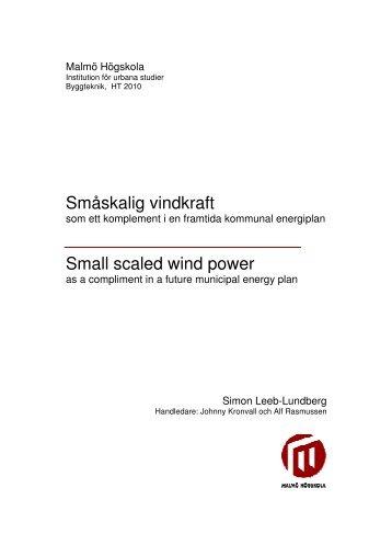 Småskalig vindkraft Small scaled wind pow Småskalig ... - Home