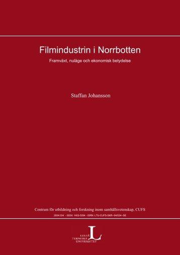 Filmindustrin i Norrbotten: framväxt, nuläge och ekonomisk betydelse