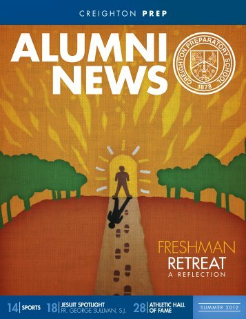 View the Summer 2012 Alumni News now. - Creighton Prep ...