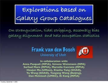 Explorations based on Galaxy Group Catalogues - Berkeley ...