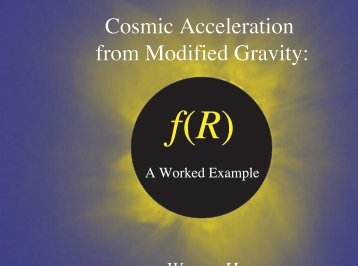 Cosmic Acceleration from Modified Gravity: - Berkeley Cosmology ...