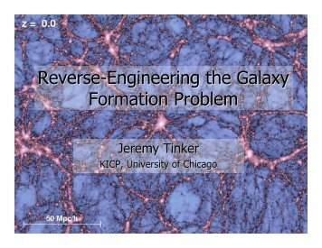 Reverse-Engineering Galaxy Formation - Berkeley Cosmology Group