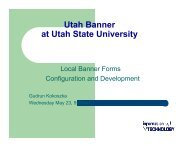 Local banner forms configuration and development - Utah State ...