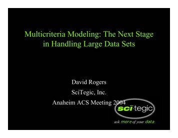 Multicriteria Modeling: The Next Stage in Handling Large ... - Accelrys