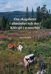 Om skogsbetet i allmänhet och det i Klövsjö i synnerhet Om ... - SLU
