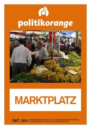 okt. 2011 Unabhängiges magazin zUr »leipziger Demokratiekonferenz
