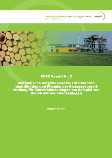 DBFZ Report Nr. 2 - Deutsches Biomasseforschungszentrum