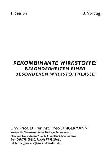 REKOMBINANTE WIRKSTOFFE: