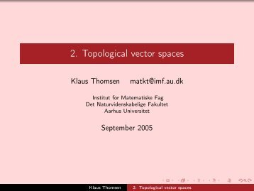 2. Topological vector spaces - Aarhus Universitet