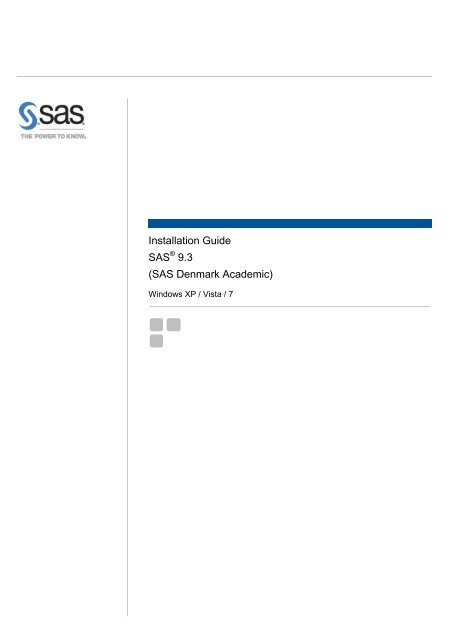 Installation Guide SAS 9.3 (SAS Denmark Academic)