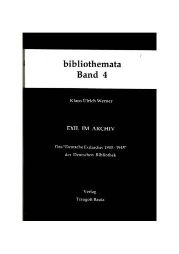 Klaus Ulrich Werner EXIL IM ARCHIV - Verlag Traugott Bautz GmbH
