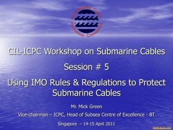 Using IMO Rules and Regulations to Protect Submarine Cables