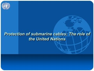 Protection of Submarine Cables - Centre for International Law